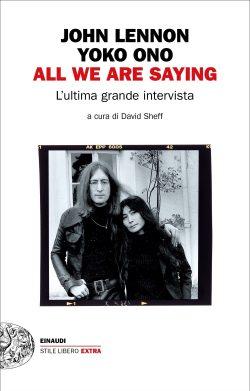 John e Yoko - All we are saying